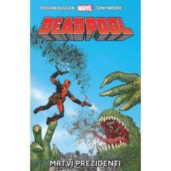 Deadpool 1: Mrtví prezidenti